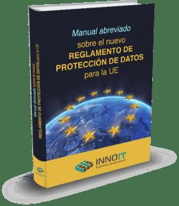 Manual abreviado sobre el nuevo Reglamento Europeo de protección de datos - LEXblogger